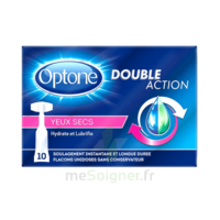 Optone Monodose Double Action Solution Oculaire Yeux Secs B/10 à Saint Priest